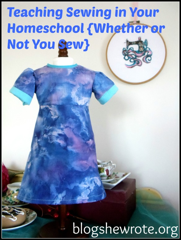 Blog She Wrote: Teaching Sewing Whether or Not YOU Sew