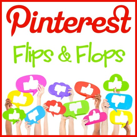 Blog She Wrote: Pinterest Flips & Flops