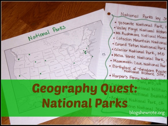 Blog She Wrote: Geography Quest National Parks