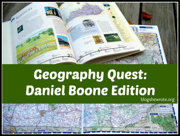Blog, She Wrote: Geography Quest- Daniel Boone Edition