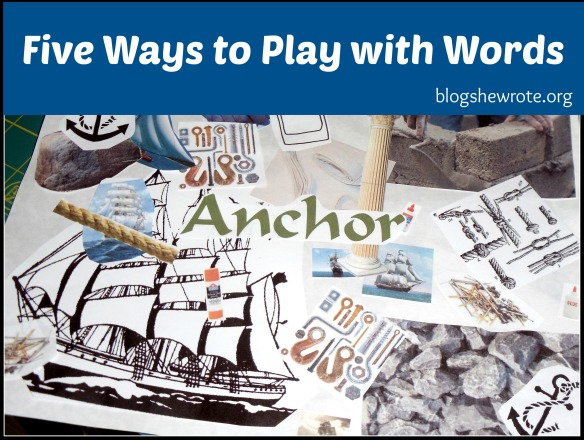 Blog, She Wrote: Five Ways to Play with Words at Bright Ideas Press