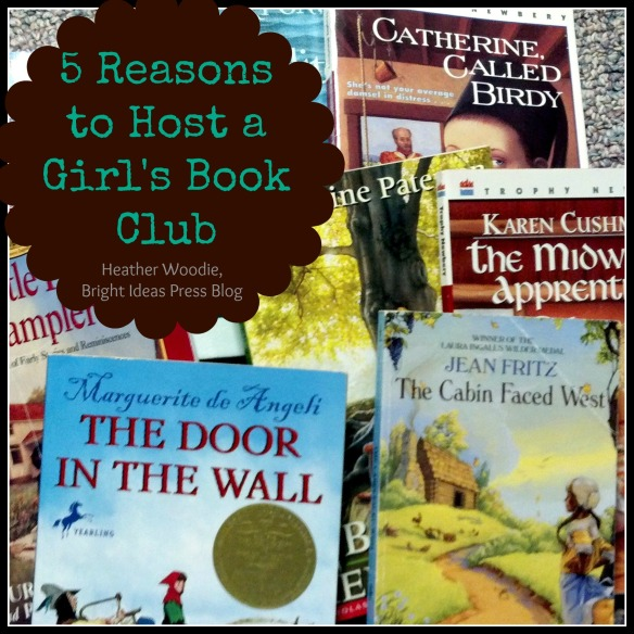 Blog, She Wrote: 5 Reasons to Host a Girls' Book Club
